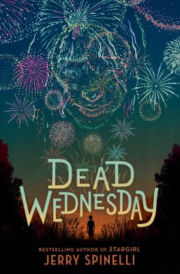 Dead Wednesday by Jerry Spinelli