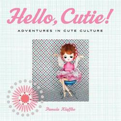HELLO CUTIE by Pamela Klaffke