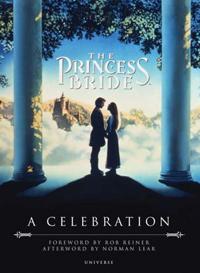 THE PRINCESS BRIDE: A CELEBRATION