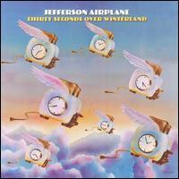 Jefferson Airplane - Thirty Seconds Over Winterland