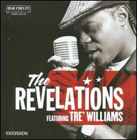 The Revelations featuring Tre Williams - The Bleeding Edge