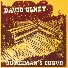 David Olney - Dutchman's Curve