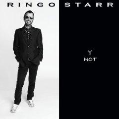 Ringo Starr - Y Not