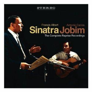 Sinatra - Jobim: The Complete Reprise Recording Session