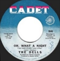 The Dells - Oh What A Night (1969)