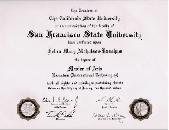 Debra Nicholson Bassham earned her Master of Arts degree at San Francisco State University, conferred Jan 6, 2016