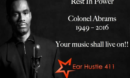 Breaking News: Singer/Songwriter Colonel Abrams Passes Away At Age 67