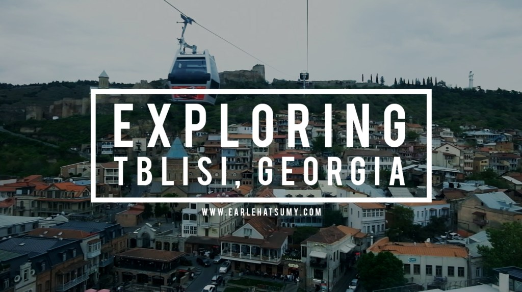 Exploring Tblisi Georgia