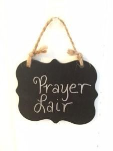 Prayer Lair Mom Cave Sign