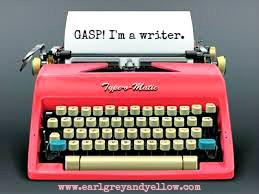 GASP! I'm a writer.