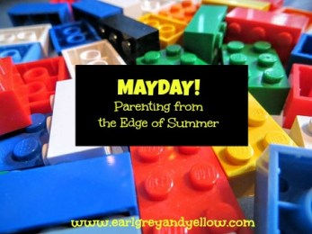Mayday! Parenting from the Edge of Summer