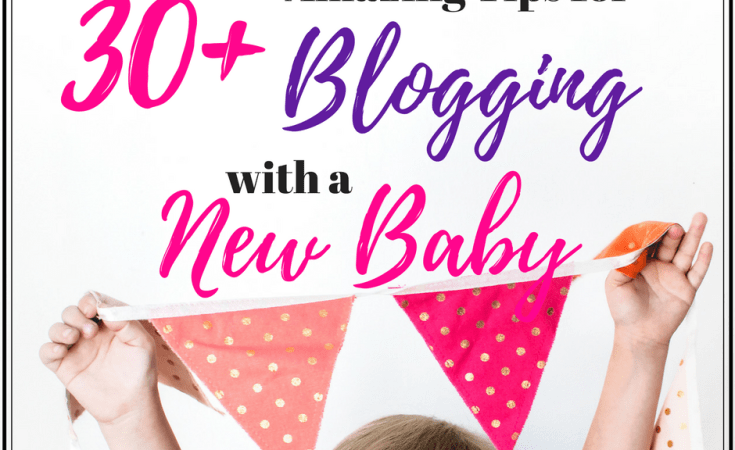 Blogging with a New Baby