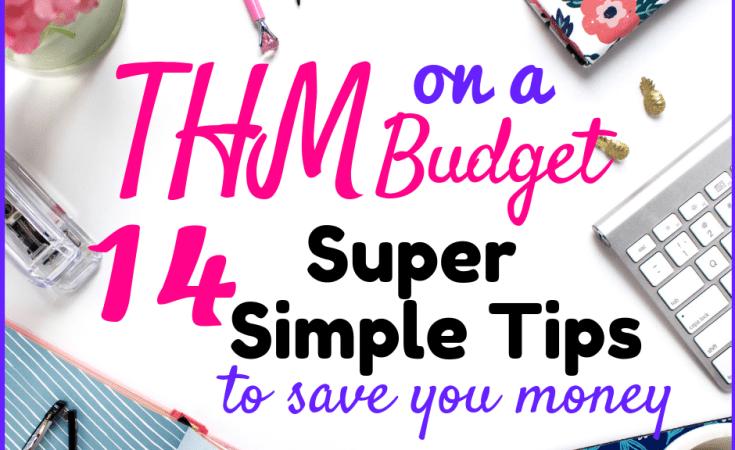 THM on a budget