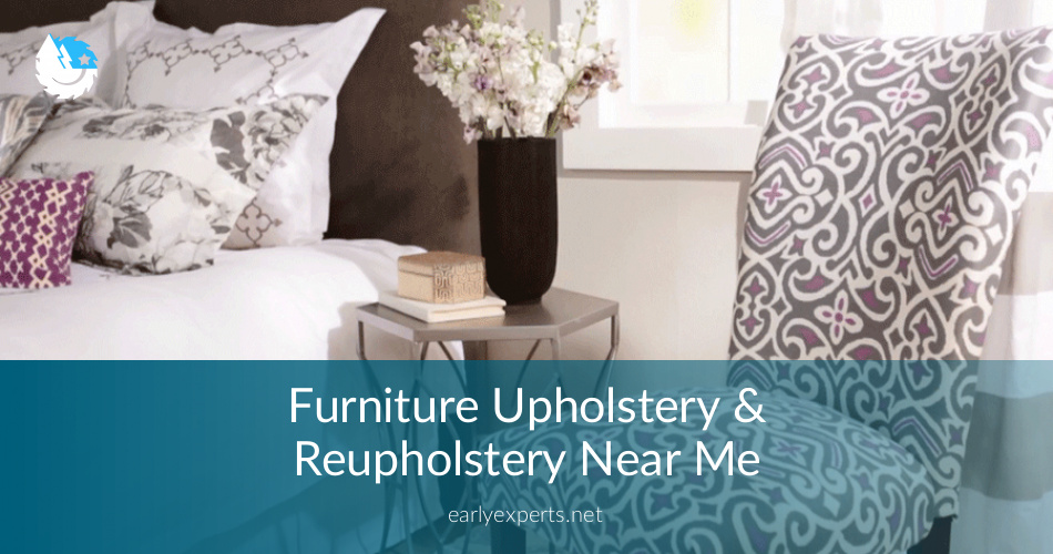 Furniture Reupholstery Near Me Checklist Price Quotes 2019