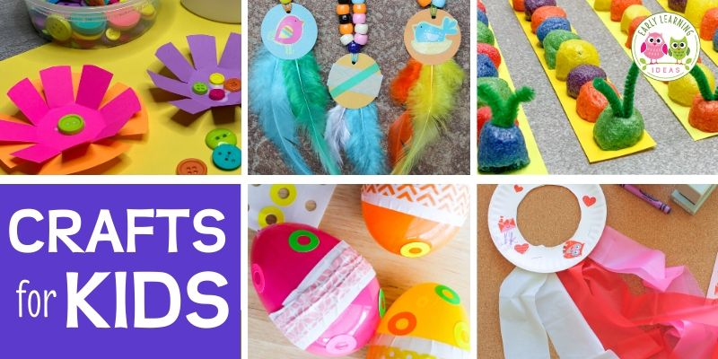Here Are 25 Easy Craft Projects To Do With Kids Early Learning Ideas