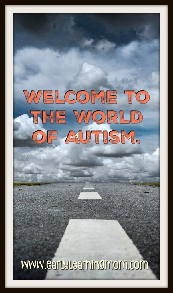 welcome to the world of autism