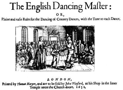 The cover of the first edition of John Playford's English Dancing Master in 1651, later to be shortened to The Dancing Master.