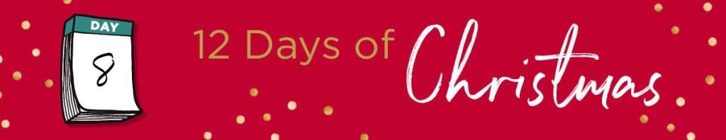 12 Good Deeds of Christmas 8th day