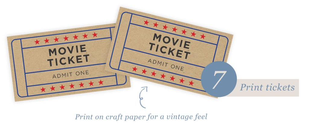 Make Your Own Moonlight Cinema — step 7 print tickets