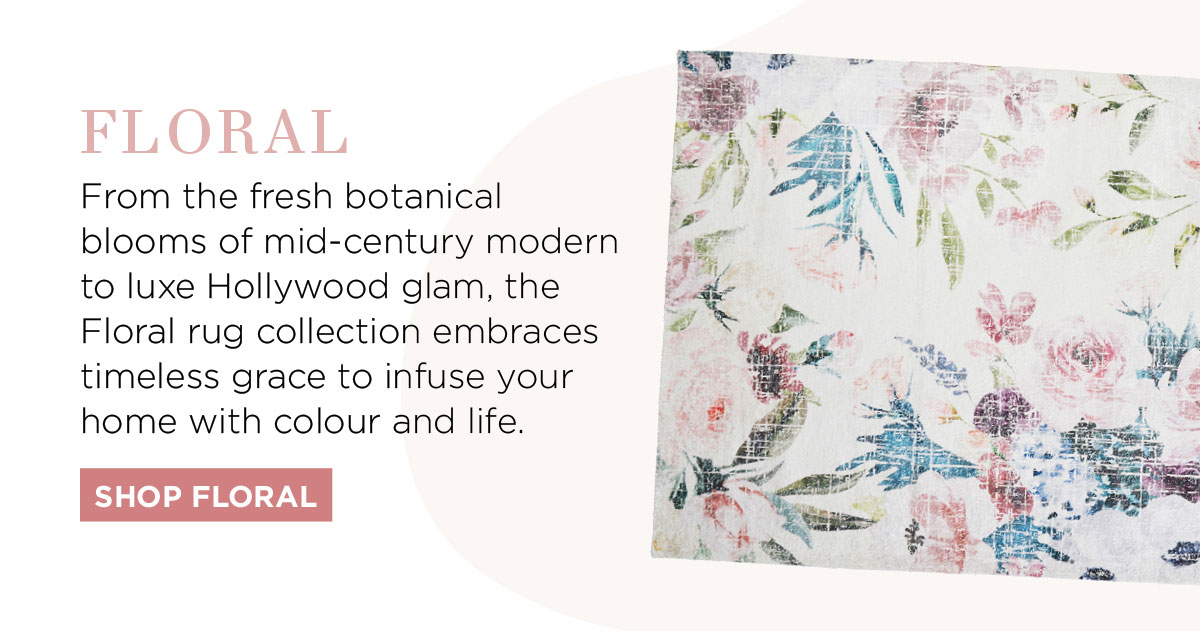2021 Rug Collection: From the fresh botanical blooms of mid-century modern to luxe Hollywood glam, the Floral rug collection embraces timeless grace to infuse your home with colour and life.