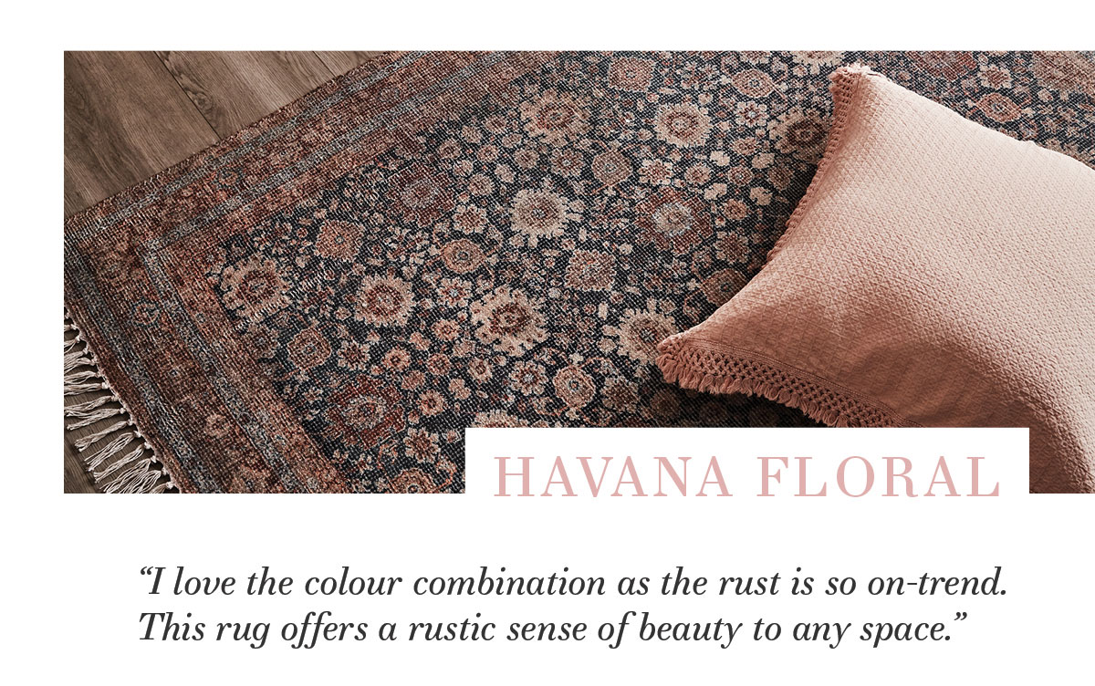 """2021 Rug Collection: """"I love the colour combination as the rust is so on-trend. This rug offers a rustic sense of beauty to any space."""""""