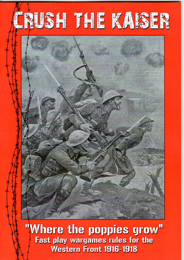 Crush the Kaiser – Fast play wargames rules for 1916 to 1918