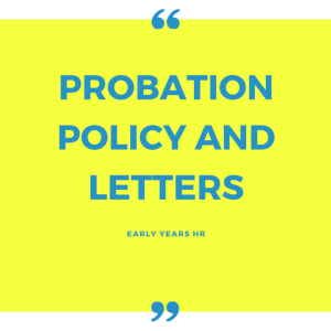 Early Years HR Probation Policy and Letters