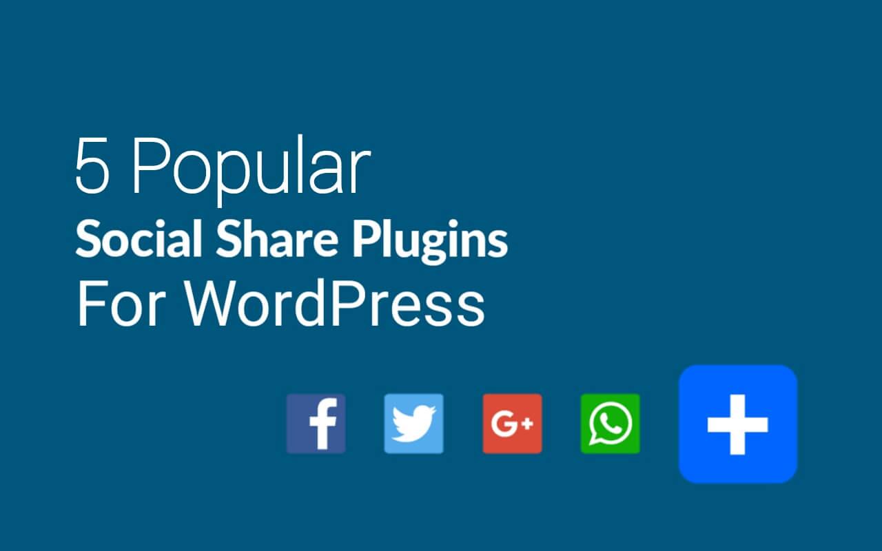 Top 6 Best Social Share Plugins for WordPress (2021)