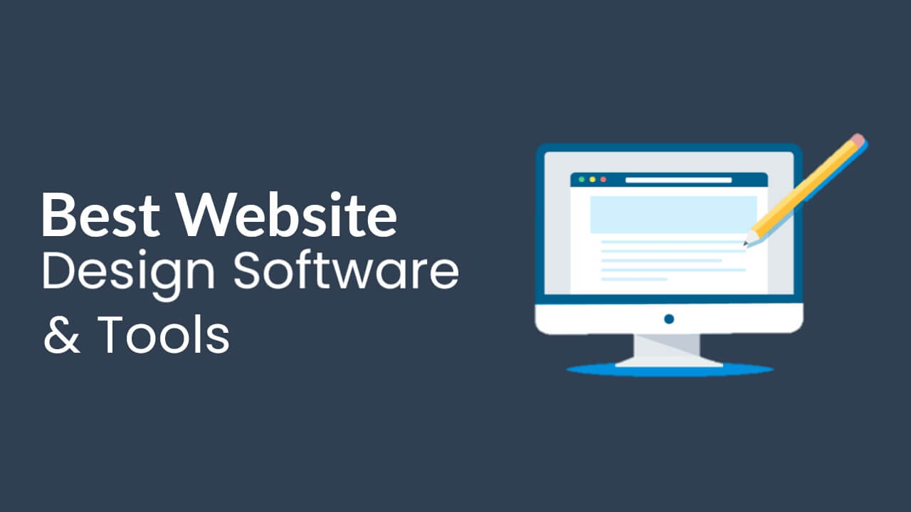 8 Best Web Design Software Tools You Can Use In 2020