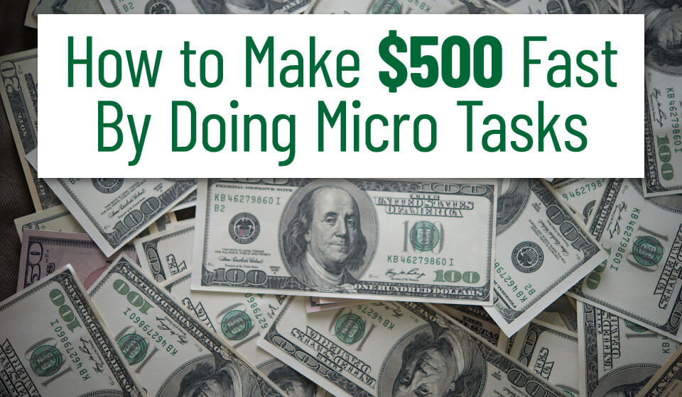 Read more about the article How to Make $500 Fast by Doing Various Tasks