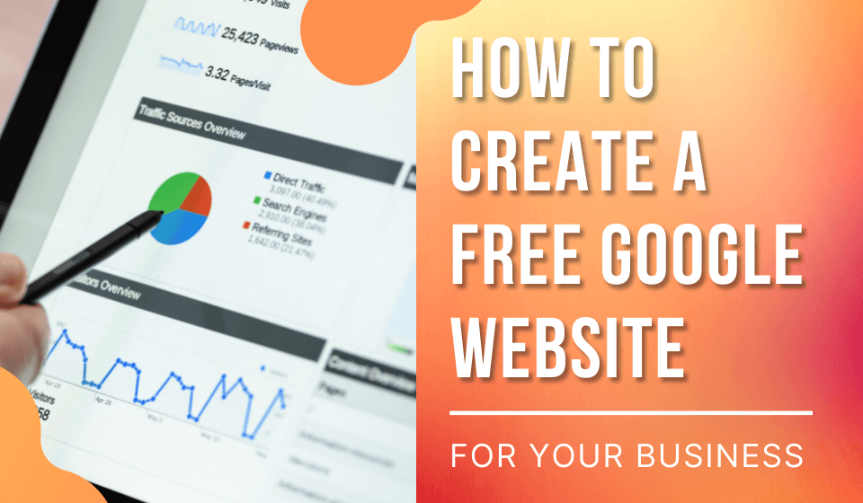 Read more about the article How To Create A Free Google Website For Your Business (2021)