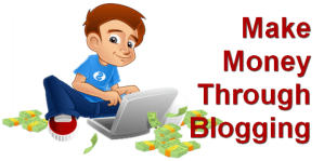 How to Make Money Online through Blogging