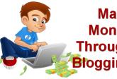 How to Make Money Online through Blogging