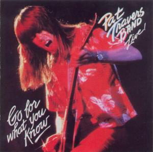 Pat-Travers---Live!-Go-For-What-You-Know---Front