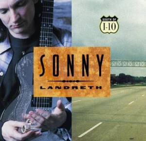 sonny-landreth-and-bayou-rhythm-south-of-110-1995-front-cover-43219