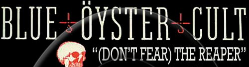 """Blue Oyster Cult's Donald """"Buck Dharma"""" Roeser on the origins of """"(Don't Fear) The Reaper"""""""