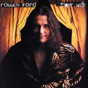Robben-Ford-Tiger-Walk