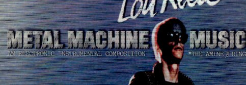 40 years ago today: Lou Reed releases Metal Machine Music, and my dumbass buddy buys it