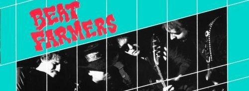 Album review: the Beat Farmers, Loud and Plowed and…Live!! (1990)