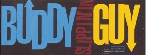 Album review: Buddy Guy, Slippin' In (1994)
