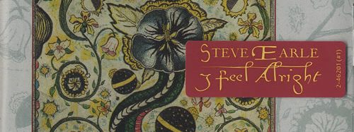 Album review: Steve Earle, I Feel Alright (1996)