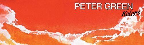 Album review: Peter Green, Kolors (1984)