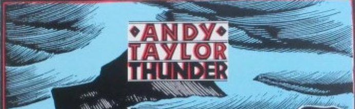 Album review: Andy Taylor, Thunder (1987)