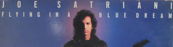 Album review: Joe Satriani, Flying in a Blue Dream (1989)