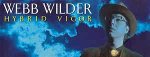 Album review: Webb Wilder, Hybrid Vigor (1989)
