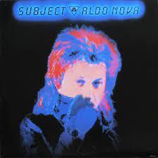 Album review: Subject….Aldo Nova (1983)