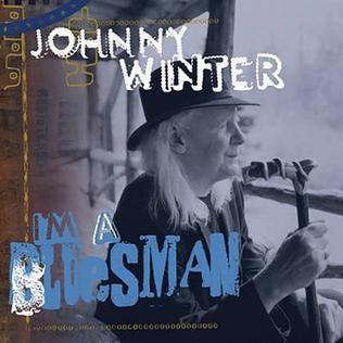 Album review: Johnny Winter, I'm a Bluesman (2004)