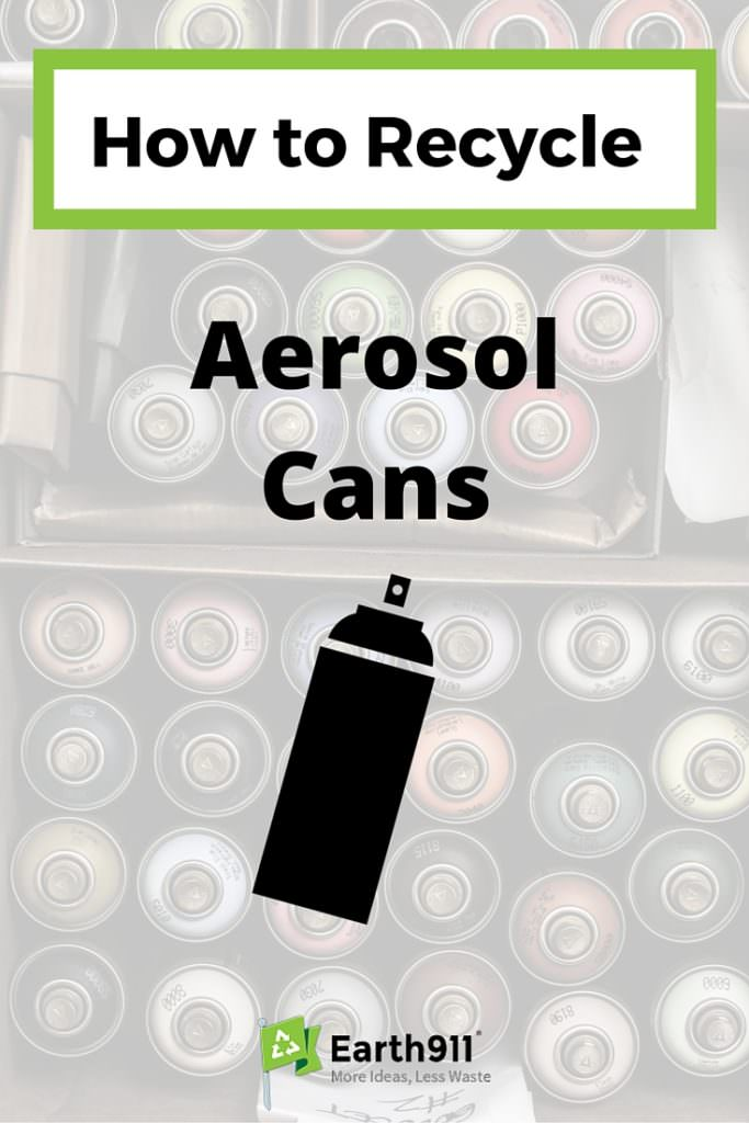 How to Recycle Aerosol Cans  Earth911com