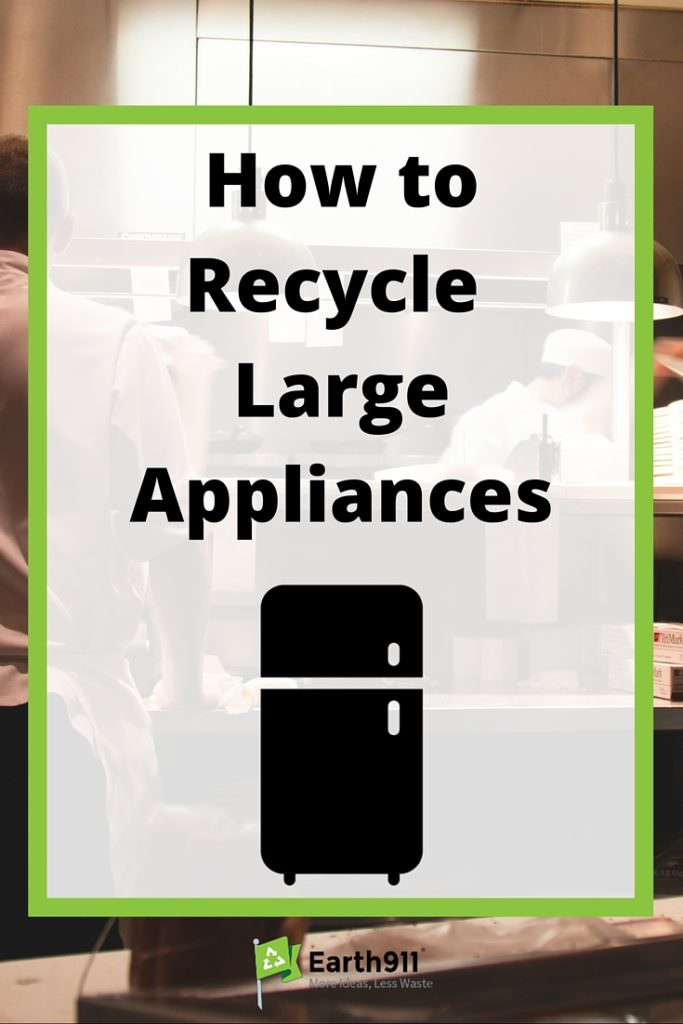 How To Recycle Large Appliances