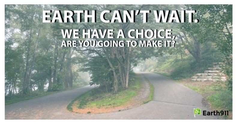 Earth can't wait: Make Earth-positive choices